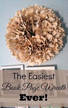 Easiest Book Page Wreath Ever! A super easy to make Book Page Wreath!A super easy to make Book Page Wreath! Diy Old Books, Old Book Crafts, Book Page Crafts, Book Page Art, Recycled Books, Old Book Pages, Book Art, Recycled Clothing, Recycled Fashion