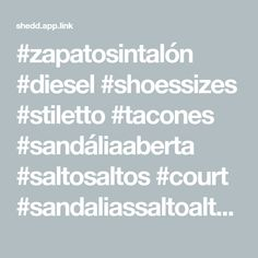 #zapatosintalón #diesel #shoessizes #stiletto #tacones #sandáliaaberta #saltosaltos #court #sandaliassaltoalto #kitten #zapatosdepuntaabierta #отворенипръсти #sapatoaberto #slingback #rosa #spool #sapatosdesalto #comonovo #pump #peep-toe #sapatossaltoalto #eu40