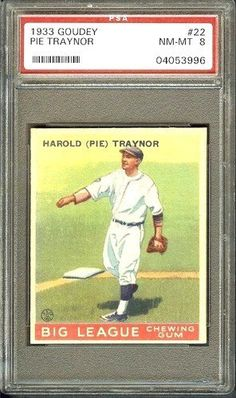 SUPERB 1933 GOUDEY #22 PIE TRAYNOR PSA 8 NM-MT BIG LEAGUE BASEBALL CARD! by Where They Ain't. $6.00. SUPERB 1933 GOUDEY #22 PIE TRAYNOR PSA 8 NM-MT BIG LEAGUE BASEBALL CARD!