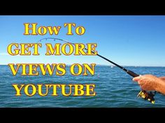 How To Get More Views On YouTube...FAST Without Buying Them  http://www.youtube.com/watch?v=M1RWeYmElJA