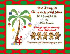 FREE The Jungle Gingerbread Man from Incredible K Kids on TeachersNotebook.com (6 pages)  - Fun with Setting and Nouns LK,1b and RLK3   Help students learn how the setting can play an important part of the story by changing it!! Make a class book and have students come up with a character/noun that might live in the jungle who is chasing the Gin