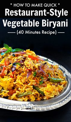 How to make restaurant style vegetable biryani – Indian Biryani: - How To Make Quick Restaurant Style Vegetable Biryani Curry Recipes, Veggie Recipes, Asian Recipes, Mexican Food Recipes, Dinner Recipes, Cooking Recipes, Healthy Recipes, Healthy Food, Indian Vegetable Recipes