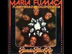BANDA BLACK RIO * MARIA FUMACA