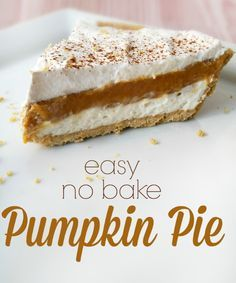 This Easy No Bake Pumpkin Pie can be whipped up in minutes and tastes amazing! Perfect for holiday desserts and can be made in mini-pie shells for parties! No Bake Pumpkin Cheesecake, No Bake Pumpkin Pie, Pumpkin Pie Recipes, Baked Pumpkin, Pumpkin Pies, Cream Cheese Pumpkin Pie, Cheesecake Bites, Holiday Desserts, No Bake Desserts