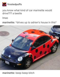 Growing up i wanted to do this so bad, and have two antenas on it to make it look more like a ladybug. But looks like somrone beat me to it