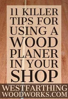 Your guide to using a wood planer and getting the very most from this underappreciated tool. As a beginner, you might not know the true value of a wood planer, but after this post you will want one. Discover the best wood work tool Small Woodworking Projects, Small Wood Projects, Woodworking Garage, Woodworking Books, Learn Woodworking, Woodworking Techniques, Woodworking Furniture, Woodworking Basics, Wood Planer