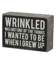 Look what I found on #zulily! 'Grew Up' Box Sign #zulilyfinds