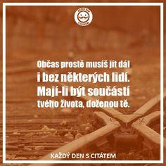 citaty-obcas-proste-musis-jit-dal-i-bez-nekterych-lidi