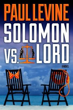Free Kindle Book For A Limited Time : SOLOMON vs. LORD (The Solomon & Lord Series) -