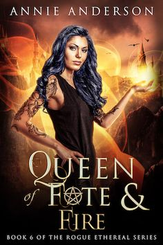 Book Tour Featuring *Queen of Fate & Fire* by Annie Anderson @annieande @xpressotours #giveaway ~ I'm Into Books ~ Book Tours & Reviews