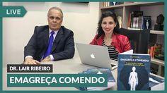 Emagreça Comendo - Live com Dr. Lair Ribeiro | Jolivi