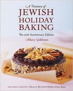 A Treasury of Jewish Holiday Baking - 10th Anniversary Edition
