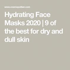 Hydrating Face Masks 2020 | 9 of the best for dry and dull skin #CharcoalFaceScrub Charcoal Face Scrub, Dull Skin, Face Masks, Good Things, Facials