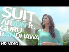 Suit- Arjun ft Guru randhawa