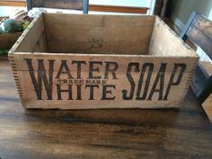 RARE antique 1900s WATER WHITE Soap Box Advertising Wood Wooden Crate 20x15x8 Vintage Crates, Old Crates, Vintage Wood, Wooden Crate Boxes, Old Baskets, Vintage Laundry, Soap Boxes, How To Antique Wood, Rare Antique