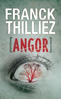 Angor - Franck Thilliez #livre #Roman #suspense #littérature #book