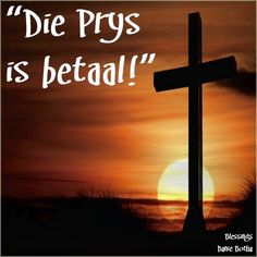 Bible Notes, Bible Verses, Easter Quotes, Afrikaans Quotes, Wind Turbine, Religion, Blessed, Inspirational Quotes, Faith