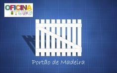 Oficina de Tudo - Tutorial: Como construir um portão de madeira