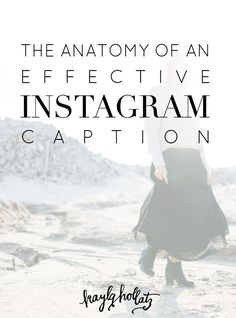 The Anatomy of an Effective Instagram Caption