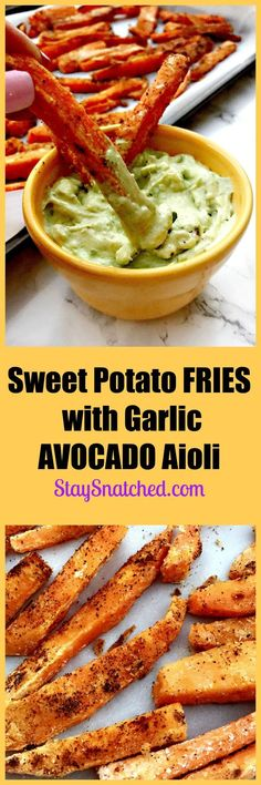 healthy, savory, crunchy sweet potato fries with creamy avocado garlic aioli sauce