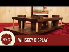 Making A Whiskey And Shot Glass Display