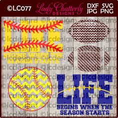 LC077 - Softball/Baseball and Football Life Begins when the season starts by LadyChatterlyDesigns on Etsy