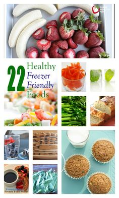 22 Healthy Freezer Friendly Foods - Some of the foods we freeze might surprise you! http://www.superhealthykids.com/22-healthy-freezer-friendly-foods/