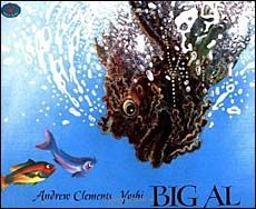 Big Al is the nicest fish in the sea and wants to make friends, but  since he is big and scary the little fish are afraid of him. He tries  many things that don't work...until he saves the day for his new  friends! Yoshi's illustrations are expressive and fun.