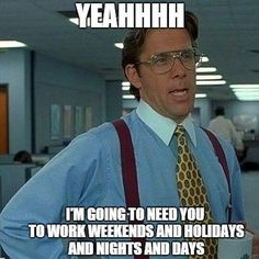 Yeahhhh if you could have no life outside of work that would be great. Mmmkay?  #realtor #realtors #realtorlife #realtorslife #realtorcommunity #realtorproblems #realestate #realestatebroker #realestateagent #realestateny #realestatenyc #nyrealestate #nycrealestate #realtormemes #modarealty