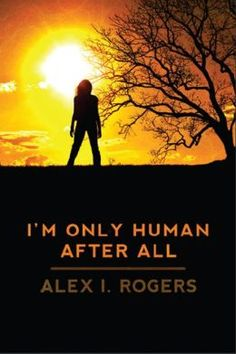 (I'm Only Human After All is rated on BN at 5.0 Stars with 4 Reviews and has 4.4 Stars with 45 Reviews on Amazon)