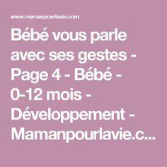 Bébé vous parle avec ses gestes - Page 4 - Bébé - 0-12 mois - Développement - Mamanpourlavie.com