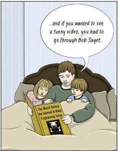 Social Media Humor - The world before the Internet and other frightening social media tales. And if you wanted to see a funny video, you had to go through Bob Saget. Back In My Day, Thing 1, 90s Kids, Funny Comics, True Stories, Scary Stories, Just In Case, I Laughed, Laughter