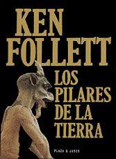 Tituto   Los pilares de la tierra     Escritor  Ken Follet    Año de publicación   2006    Editorial   Plaza & Janes   Idioma  Español    Re...
