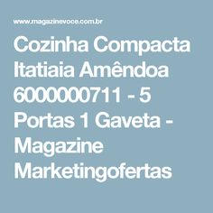 Cozinha Compacta Itatiaia Amêndoa 6000000711 - 5 Portas 1 Gaveta - Magazine Marketingofertas