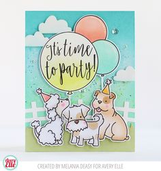 Avery Elle: It's Time To Party Card With More Furry Friends by Melania Deasy.