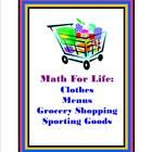 Real Life Math contains four teaching Units.  Menus, Grocery Shopping, Online Clothing Shopping, and Online Sporting Goods Shopping.  I teach Life ...