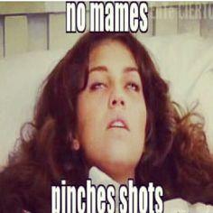 No mames pinches shots. Siempre! =) http://www.gorditosenlucha.com/