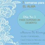 Día No 5- Para superar un desierto - http://losciclosdelalma.com/blog/2015/02/22/para-superar-un-desierto/