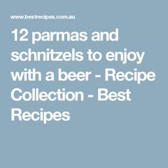12 parmas and schnitzels to enjoy with a beer - Recipe Collection - Best Recipes