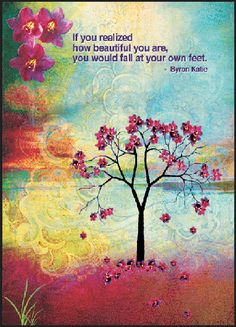 """Byron Katie Inspirational greeting cards. """"if you realized how beautiful you are, you would fall at your own feet"""" quote. Blank on the inside makes it perfect for birthday's, anniversary's and get well cards. Send your next note with ones of these!"""