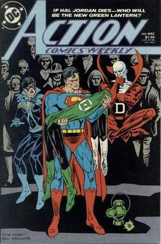 Action Comics Weekly - Where There's A Will. March The weekly version of Action ends with a Green Lantern story featuring Superman and Deadman. Superman Characters, Dc Comics Characters, Dc Comic Books, Comic Book Covers, Marvel Dc, Marvel Comics, Hq Dc, Action Comics 1, Comic Boards