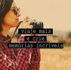 Viaje mais e crie memórias incríveis. #mensagenscomamor #memórias #pensamentos #lembranças #viagens
