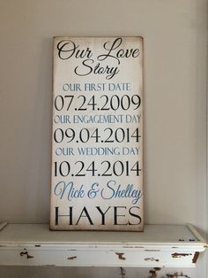 12x24 Our Love Story distressed wood sign *important date art *wedding * shower gift * anniversary gift * gift idea *