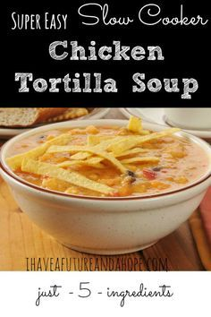 Easy 5 ingredient Slow Cooker Chicken Tortilla Soup recipe. My family favorite. Chicken soup everyone will love. Healthy dinner. You can add chips too!