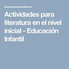 Actividades para literatura en el nivel inicial - Educación Infantil