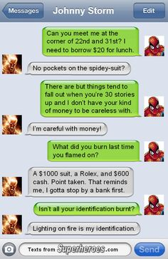 """Johnny's security question is """"Am I on fire?""""  http://textsfromsuperheroes.com/"""