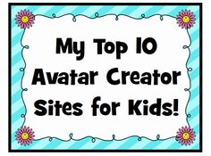 Top 10 Avatar Creator Sites for Kids! Free and no registration.