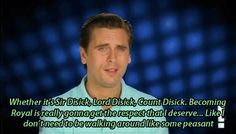 Scott Disick Quote ... I loved this episode