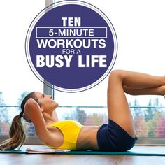 10 5-Minute Workouts for a Busy Life #busylifestyle #workouts #5minuteworkouts