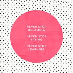 Never stop dreaming https://society6.com/product/never-stop-dreaming-jes_print?curator=themotivatedtype